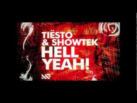 Hell Yeah! - Tiësto & Showtek (Original mix)