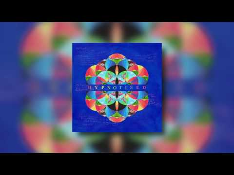 Coldplay - Hypnotised [Kaleidoscope EP NEW SONG]