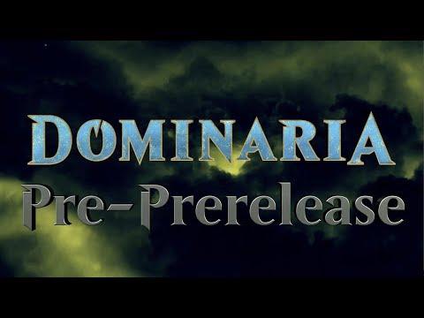 Dominaria Pre-PreRelease