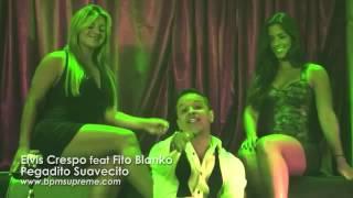 Elvis Crespo feat Fito Blanko   Pegadito Suavecito Main)