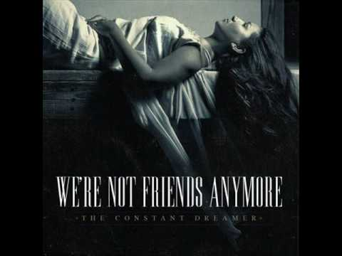 We're Not Friends Anymore- Revised