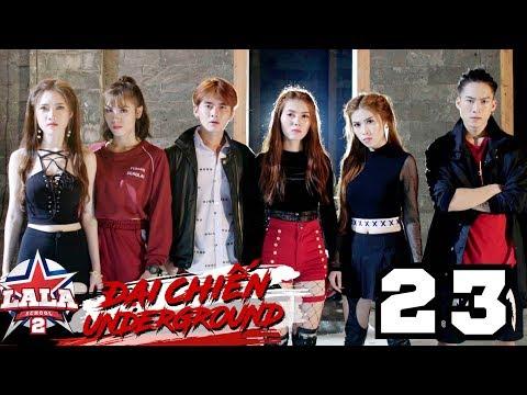 LA LA SCHOOL | TẬP 23 | Season 2 : ĐẠI CHIẾN UNDERGROUND