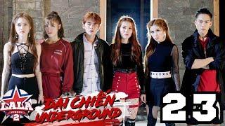 La La School Tập 23 Season 2 : ĐẠI CHIẾN UNDERGROUND