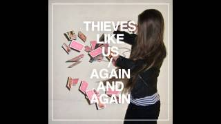 Baixar - Thieves Like Us Again And Again Full Album Grátis