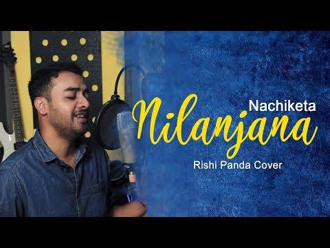 NILANJANA | NACHIKETA | RISHI PANDA - YouTube