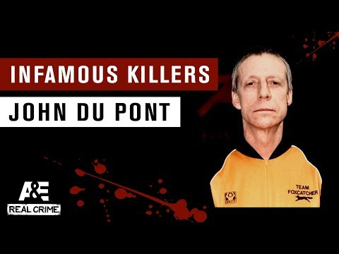 Infamous Killers: John du Pont   A&E
