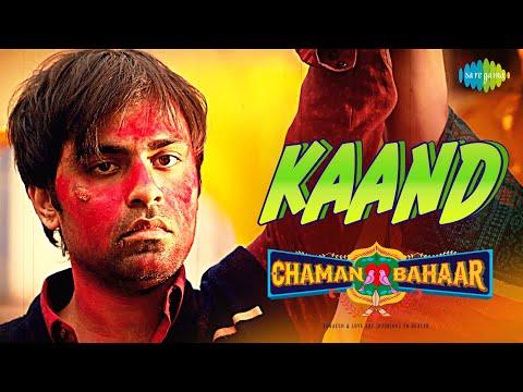 Kaand | Chaman Bahaar | Mohan Kannan | Jitendra Kumar, Ritika Badiani