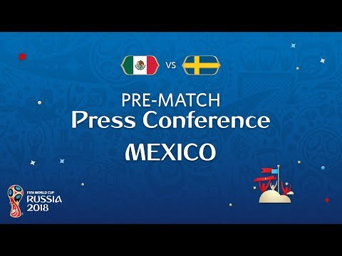 FIFA World Cup™ 2018: MEX vs SWE: Mexico - Pre-Match Press C
