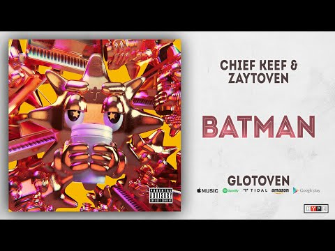 Chief Keef - Batman (GloToven) Mp3