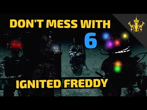 SFM FNAF Dont mess with Ignited Freddy 6  THE GRAND FINALE!  Bertbert