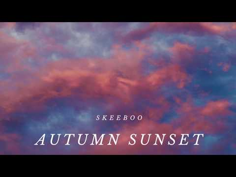 Skeeboo - Autumn Sunset [Album Art Video]