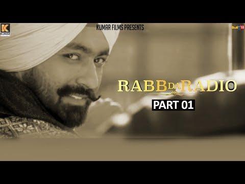 Rabb Da Radio - Part-1 | Kumar Films