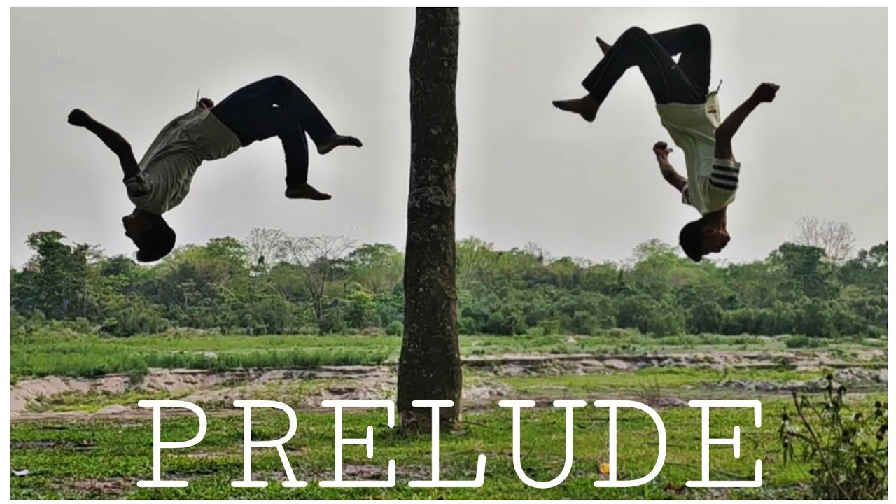 Prelude - Assam Parkour