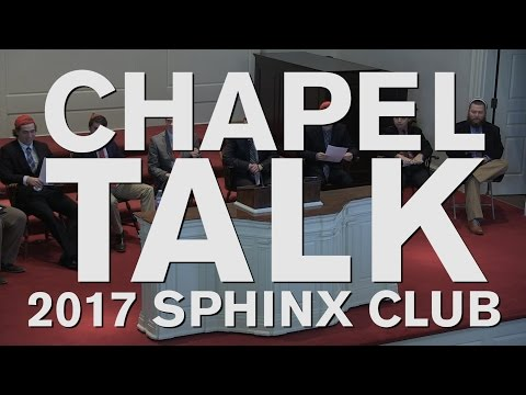 Chapel Talk at Wabash College: The Sphinx Club (February 2, 2017)