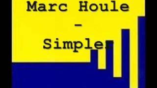 Marc Houle - Simpler