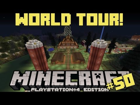 Minecraft PS4 Survival #50 | World Tour!