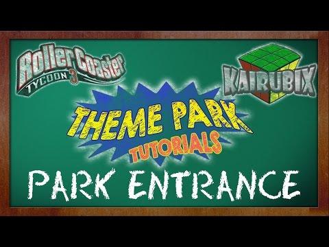 Theme Park Tutorials Park Entrance (RCT3)