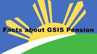 Facts about GSIS Pension