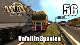 ETS2 V1.31 I IVECO STRALIS I UNFALL in Spanien #56 [Deutsch/HD]