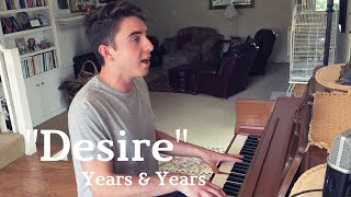 """Desire"" Cover by Gabe Reali (Years & Years)"
