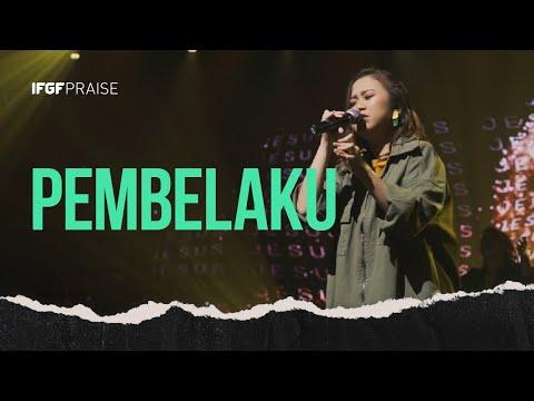 Pembelaku - IFGF Praise || Promise