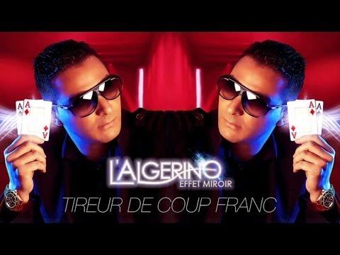 L'Algérino - Tireur de Coup Franc (son)