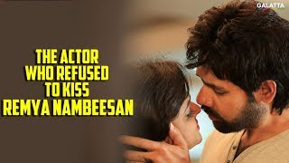 The Actor Who Refused to Kiss Remya Nambeesan