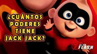 ¿Cuáles y cuántos son los poderes de Jack Jack? | LOS INCREÍBLES 2