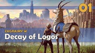 Zagrajmy w Decay of Logos PL - (NOWY SOULSLIKE) #01 - Czas zemsty! GAMEPLAY PL