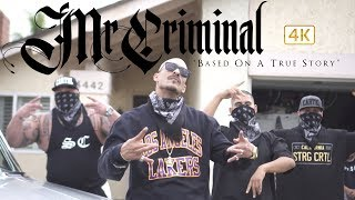 Mr. Criminal - Based On A True Story (Official Music Video)