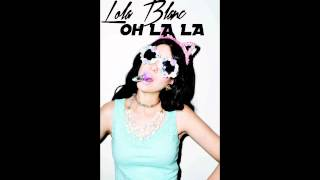 Lola Blanc - Oh La La