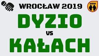 DYZIO vs KAŁACH WBW2K19 Wrocław (1/8) Freestyle Battle