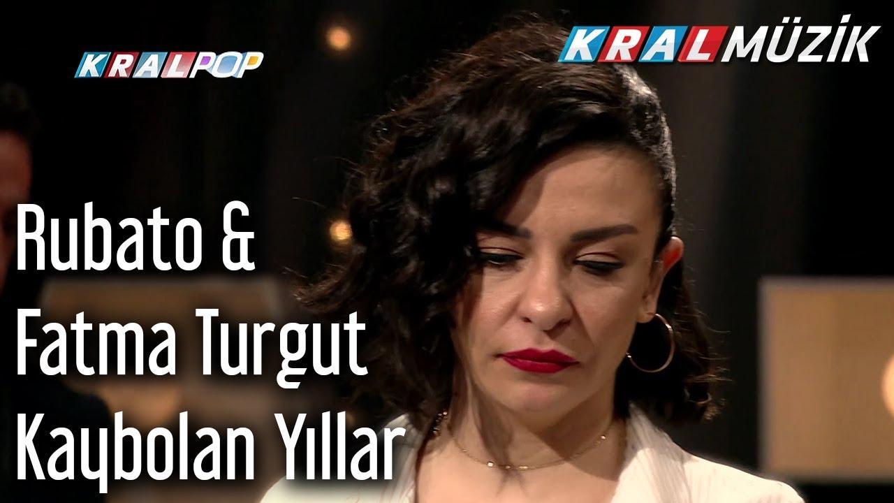 Kaybolan Yıllar - Rubato & Fatma Turgut