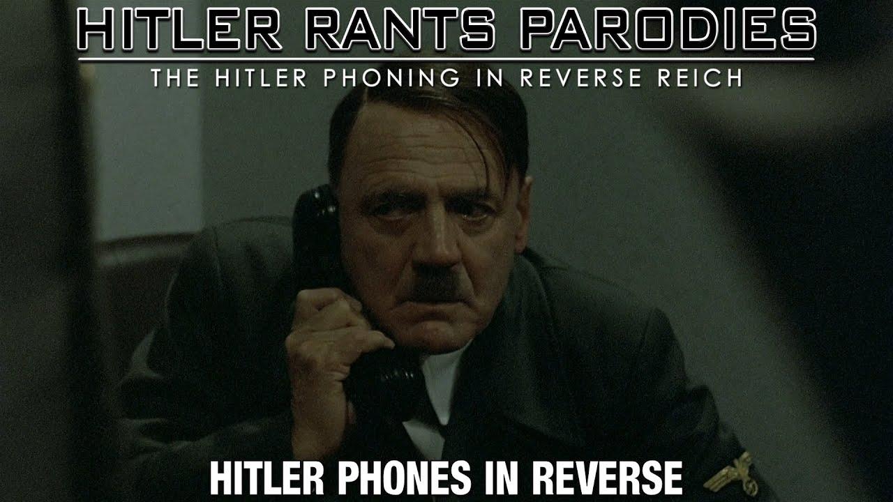 Hitler phones in reverse