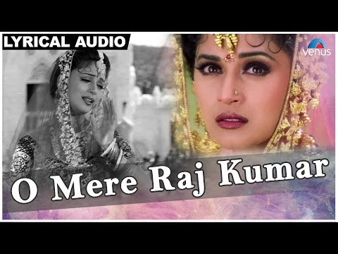 O Mere Raj Kumar Full Song With Lyrics | Rajkumar | Anil Kapoor & Madhuri Dixit