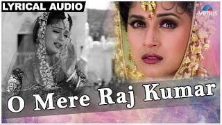 O Mere Raj Kumar Full Song With Lyrics | Rajkumar | Anil Kapoor & Madhuri Dixit