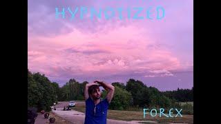 Forex - Hypnotized (Audio)