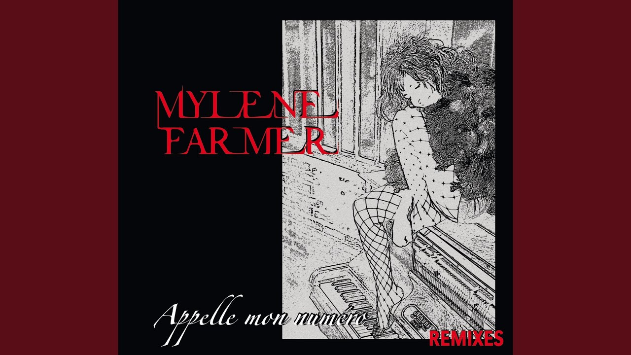MYLENE FARMER APPELLE MON NUMERO MP3 СКАЧАТЬ БЕСПЛАТНО