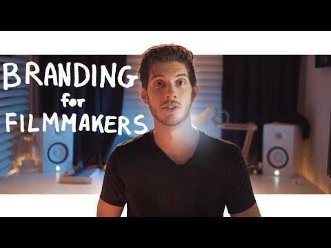 Branding for Filmmakers - 5 Tips to Get You Started