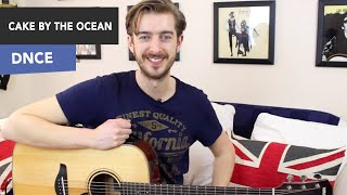Cake By The Ocean Guitar Lesson Tutorial - DNCE/ Joe Jonas