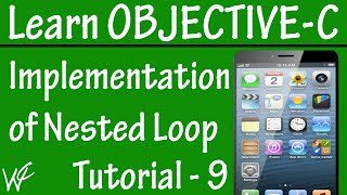 Free Objective C Programming Tutorial for Beginners 9 - Nested For Loop in Objective C