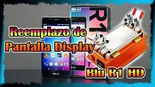 Pantalla Display Blu R1 HD Instalacion