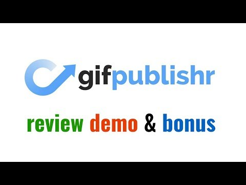 GifPublishr Review Demo Bonus - Automatically Find And Post Engaging GIFs