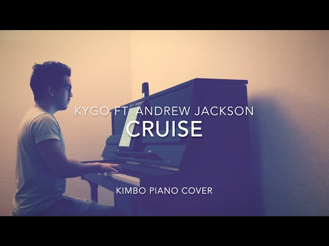 Kygo ft. Andrew Jackson - Cruise (Piano Cover + Sheets)