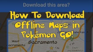 How to Download Offline Maps to Load Faster in Pokémon GO! Free HD Video