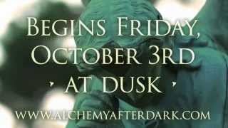Alchemy After Dark ~ Haunted Gallery // EVERY FRIDAY & SATURDAY STARTING 10/4 in DOWNTOWN NORFOLK.