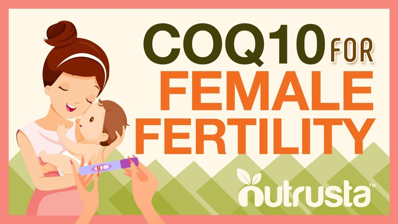 CoQ10 for Fertility - Coenzyme Q10 Supplement for Egg Quality?