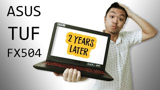 ASUS TUF FX504 Review - 2 Years Later