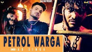 Petrol Warga (Full Video) - AD Singh   Latest Songs 2018   Eagle Beat   New Songs 2018