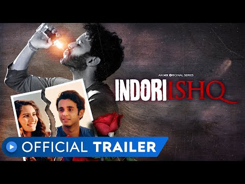 Indori Ishq | Official Trailer | MX Original Series | MX Player